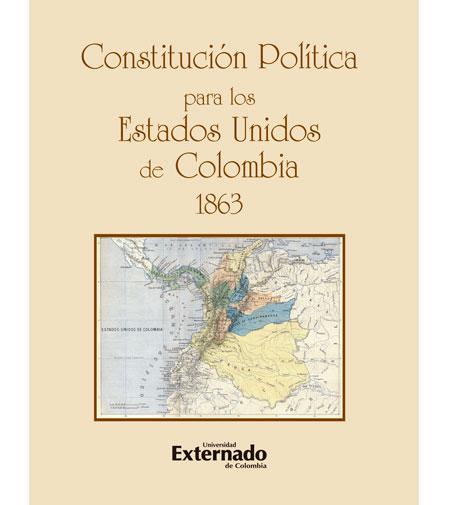 Características de la constitución política de Colombia 1863 | Constitución de Colombia 1811 a 1886