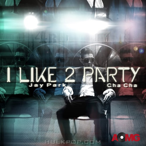 Jay Park – I Like 2 Party – EP