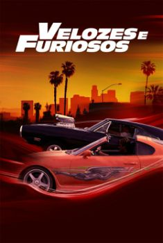 Velozes e Furiosos Torrent - BluRay 720p/1080p Dual Áudio