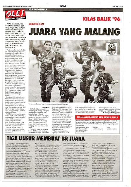 LIGA INDONESIA: KILAS BALIK '96 BANDUNG RAYA JUARA YANG MALANG
