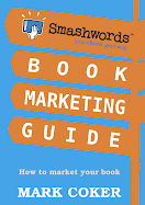 Download the Smashwords Book Marketing Guide (FREE)