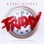 Manni Sandhu - Friday (feat. Manjit Pappu) - Single Cover
