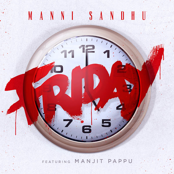 Manni Sandhu - Friday (feat. Manjit Pappu) - Single Cover