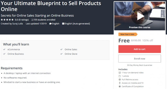 [100% Off] Your Ultimate Blueprint to Sell Products Online| Worth 199,99$
