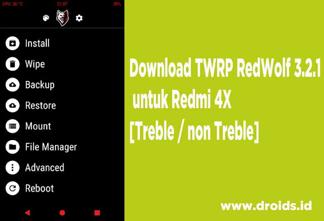 Download TWRP RedWolf 3.2.1 untuk Redmi 4X  [Treble / non Treble]