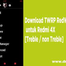 Download TWRP RedWolf 3.2.1 untuk Redmi 4X  [Treble / non Treble]