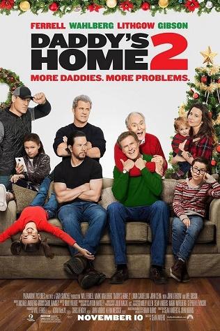 Bố Ngoan Bố Hư 2 - Daddy's Home 2 (2017)