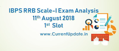 IBPS RRB PO Prelims Exam Analysis 11th August 2018 1st Slot Review