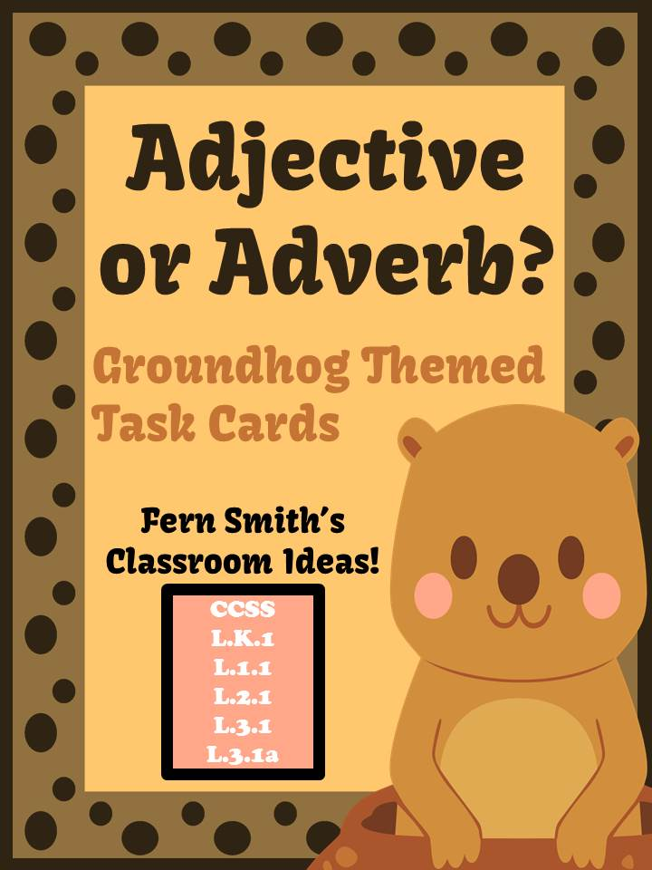 http://www.teacherspayteachers.com/Product/FREE-Adjective-or-Adverb-Groundhog-Day-Themed-Task-Cards-1080662