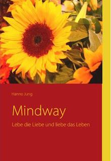 http://www.amazon.de/Mindway-Lebe-Liebe-liebe-Leben/dp/3837073653/ref=sr_1_1?ie=UTF8&qid=1380457391&sr=8-1&keywords=mindway