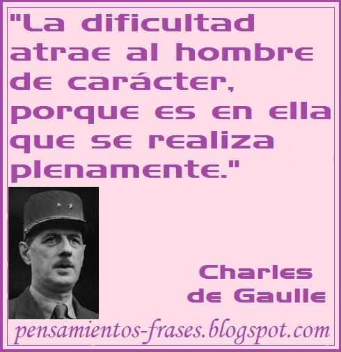 Frases Célebres La Dificultad Charles De Gaulle