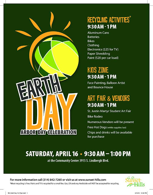 GO Sunset Hills Earth Day Celebration April 16, 2016 3915 S Lindbergh Blvd, Sunset Hills, MO 63127 Free To the Public 9:30AM to 1:00PM