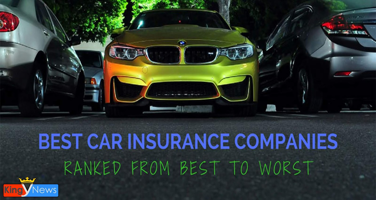 Usa Auto Insurance >> Top 3 Best Auto Insurance Companies Of 2019 In Usa Kingy News