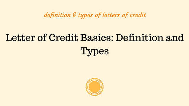Letter of Credit Definition | Letter of Credit Types