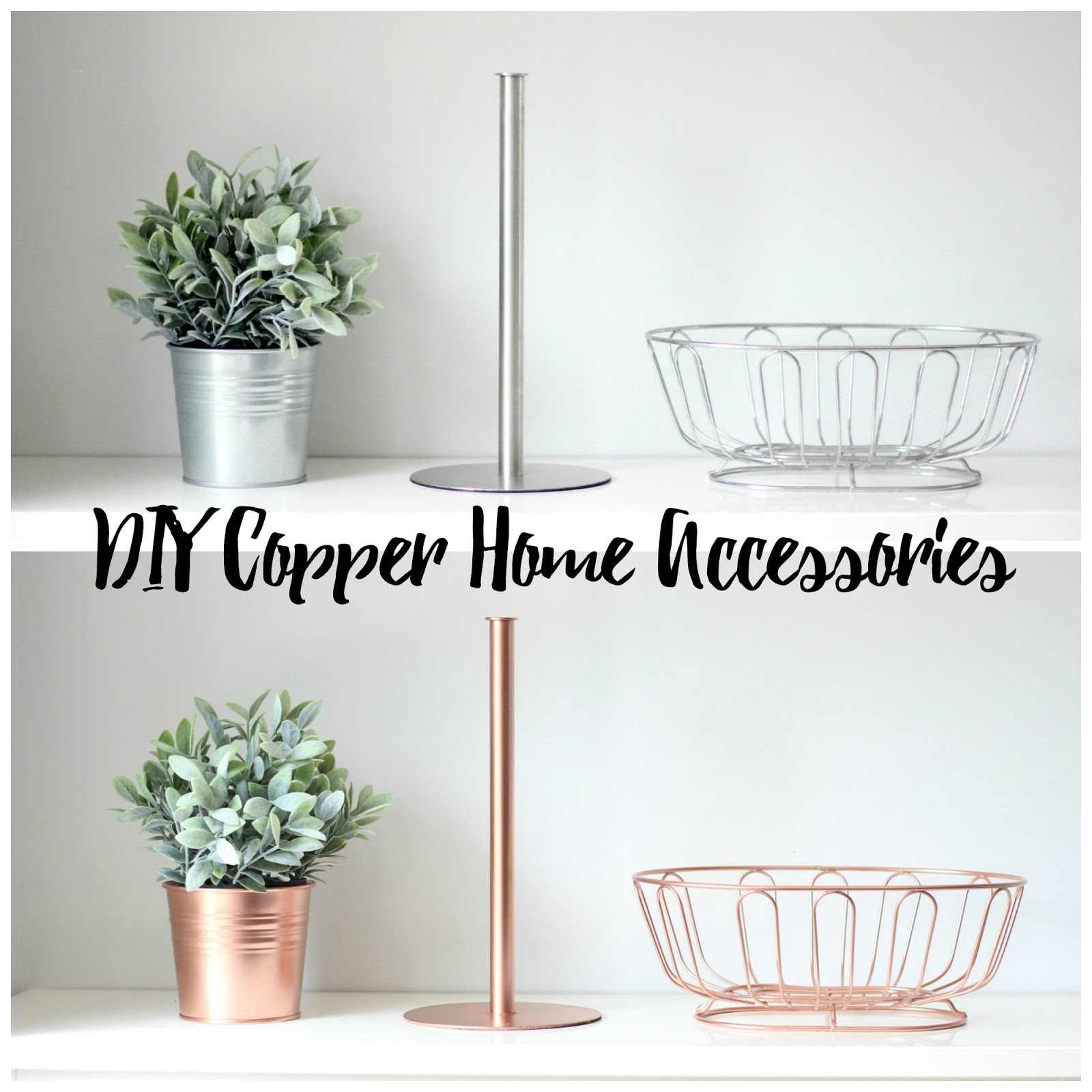 A picture of DIY Copper Home Accessories Before & After