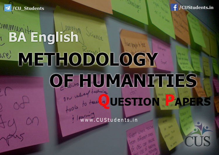 BA English Methodology of Humanities Previous Question Papers
