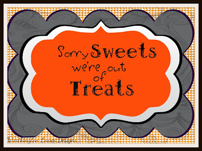 {Sorry Sweets} Out of Candy Halloween Sign