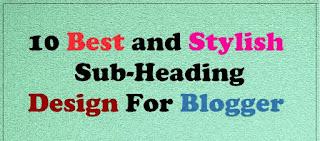 Top Stylesh subheading kaise lagaye