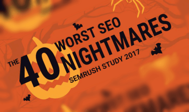 The 40 Worst SEO Nightmares