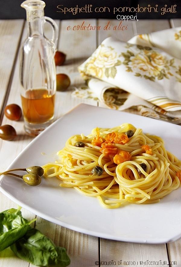 Spaghetti con pomodorini gialli, capperi e colatura di alici