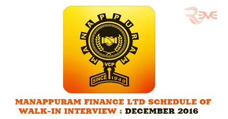 MANAPPURAM FINANCE LTD SCHEDULE OF WALK-IN INTERVIEW : DECEMBER 2016