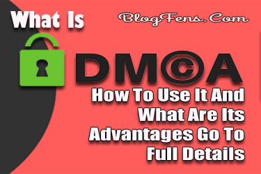 What Is DMCA To Full Details