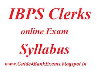 syllabus of IBPS Clerks online exam