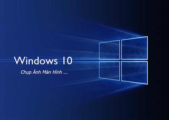 http://hotanmy.blogspot.com/2016/12/chup-anh-man-hinh-tren-windows-10.html