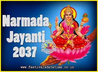 2037 Narmada Jayanti Puja Date & Time, 2037 Narmada Jayanti Calendar