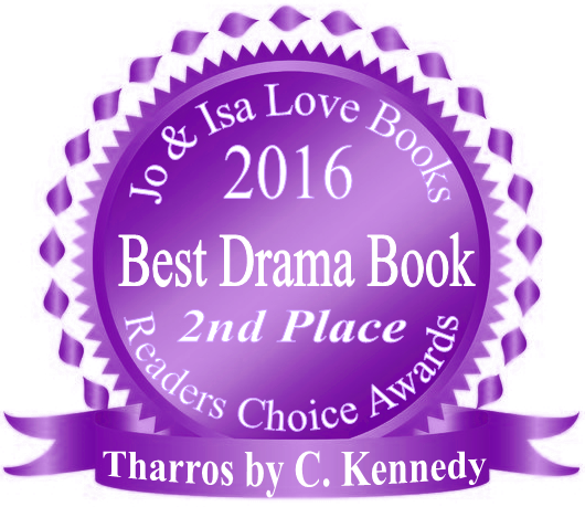 Tharros takes 2nd Place BEST DRAMA BOOK in Jo & Isa Love Books Readers Choice Awards!