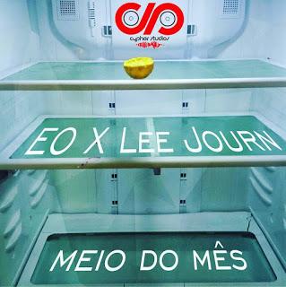 EO x Lee Journ - Meio Do Mês (Prod. SuperStarO)