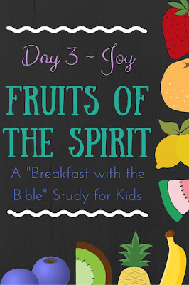 "Day 3 {joy} of a 10-Day ""Breakfast with the Bible"" Study over the Fruits of the Spirit for you and your little ones!  Includes a memory verse, discussion time, picture book, object lessons, and extension activities!"