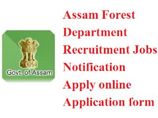 Assam Forest Department Recruitment 2017