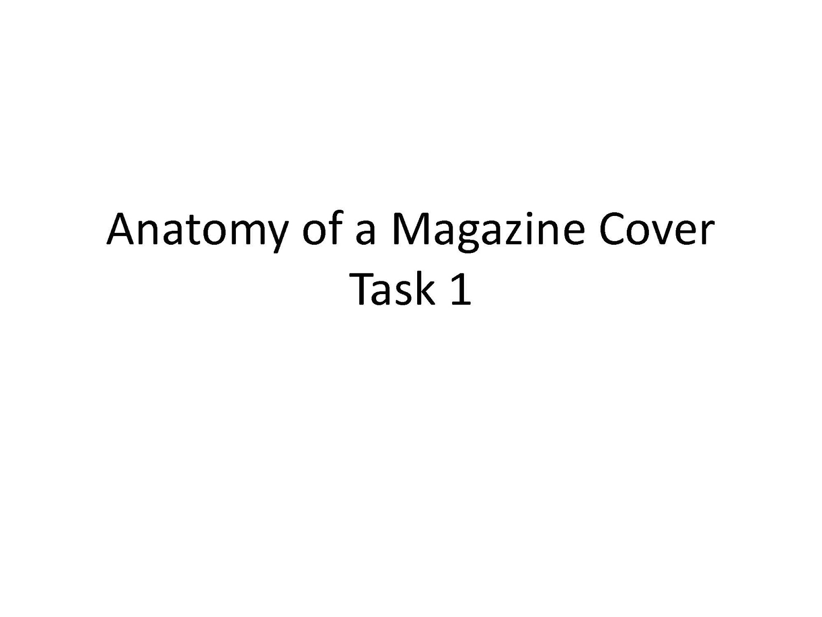 Jake\'s AS Media: Anatomy of a Magazine Cover Task 1