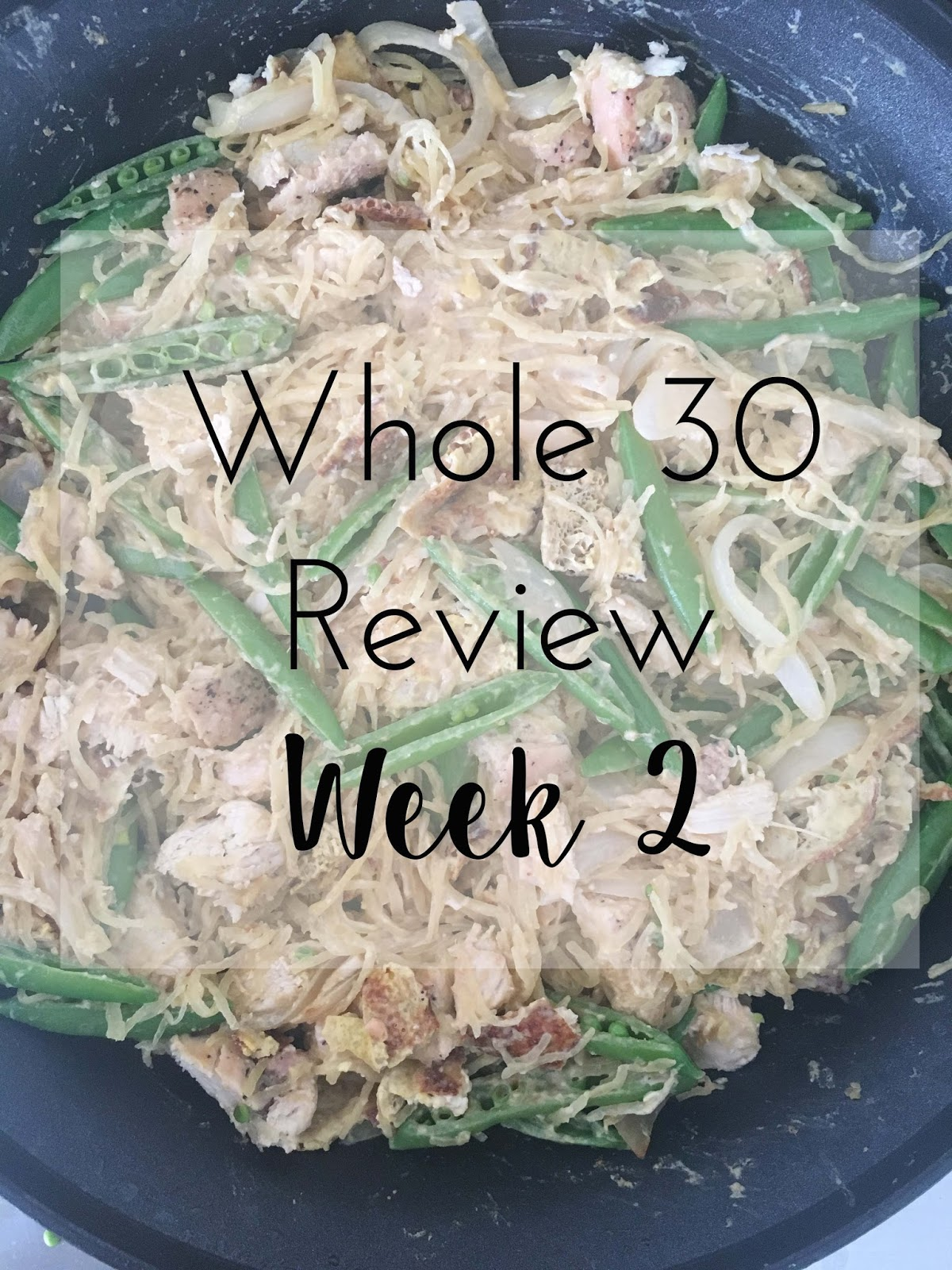 whole 30 week 2 review