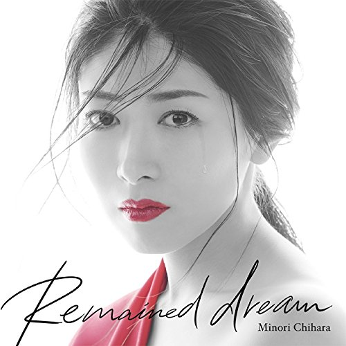 Remained dream by Minori Chihara [Nodeloid]