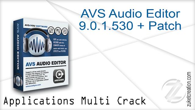 AVS Audio Editor 9.0.1.530 + Patch