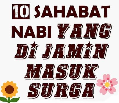 10 SAHABAT NABI DI JAMIN MASUK SURGA