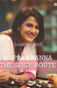 The Spice Route Shipra Khanna