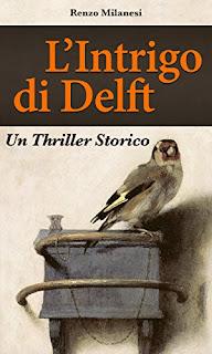 L'Intrigo Di Delft: Un Thriller Storico PDF