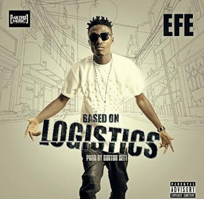 MUSIC: Efe – Based On Logistics (#BBNaija) Mp3 Download