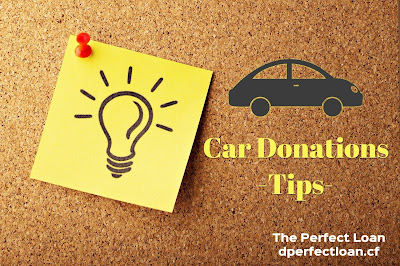 Tips For Car Donations, The Perfect Loan