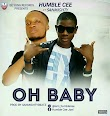 Humble Cee ft. Sanmighty OH BABY