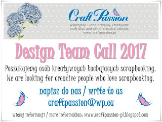 http://craftpassion-pl.blogspot.co.uk/2016/12/design-team-call-2017.html