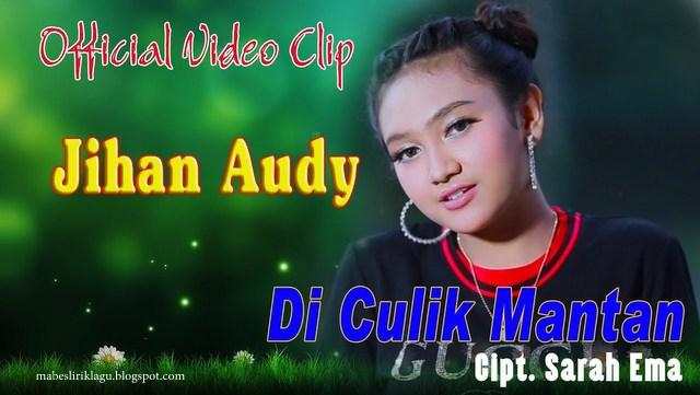 Jihan Audy - Diculik Mantan