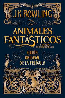Animales fantásticos y dónde encontrarlos - Guión original de la película