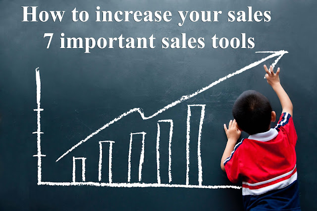 How to increase your sales: 7 important sales tools