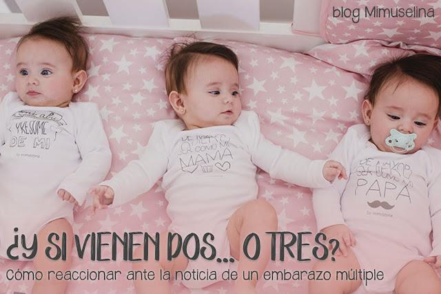 y si vienen dos, o tres bebés como afrontar y reaccionar ante un embarazo múltiple blog mimuselina