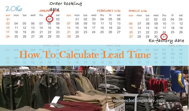 How to Calculate Lead Time of an Apparel Export Order