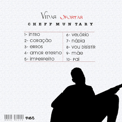Cheff Muntary - Vidas Opostas Mixtape